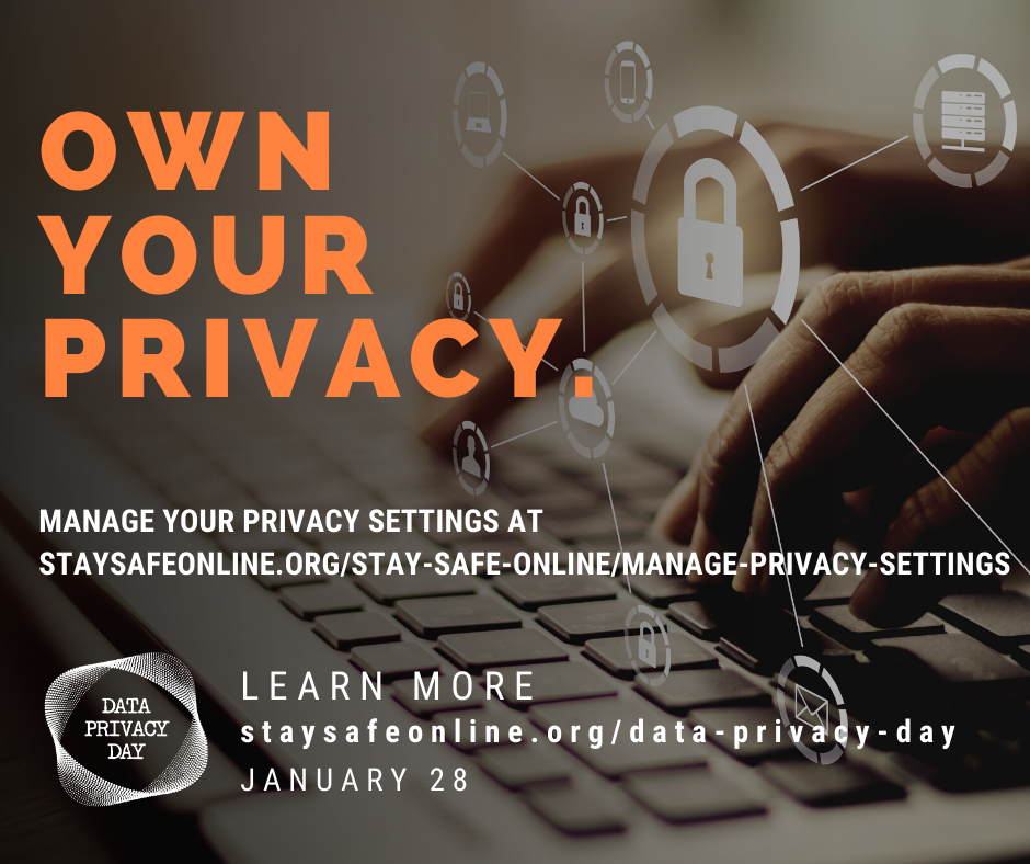 """Meme stating: """"Own Your Privacy. Manage Your Privacy Settings at staysafeonline.org/stay-safe-online/manage-privacy-settings."""